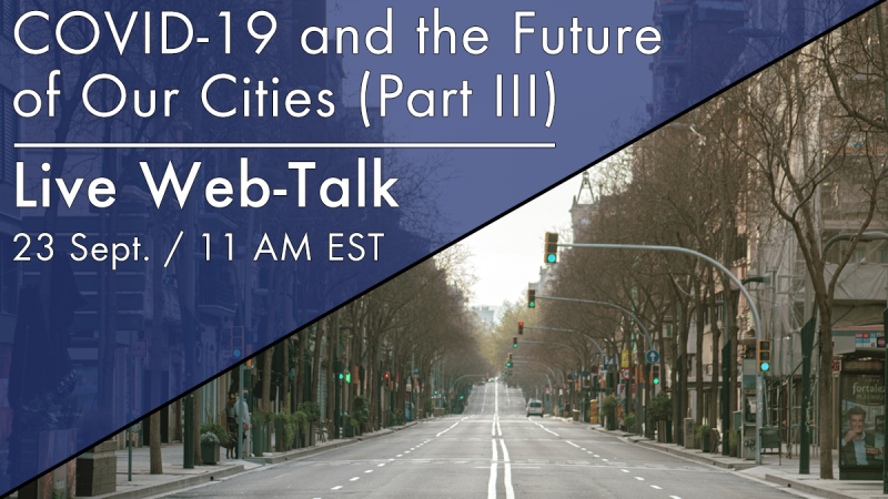 COVID-19 and the Future of Our Cities: The Future of Work